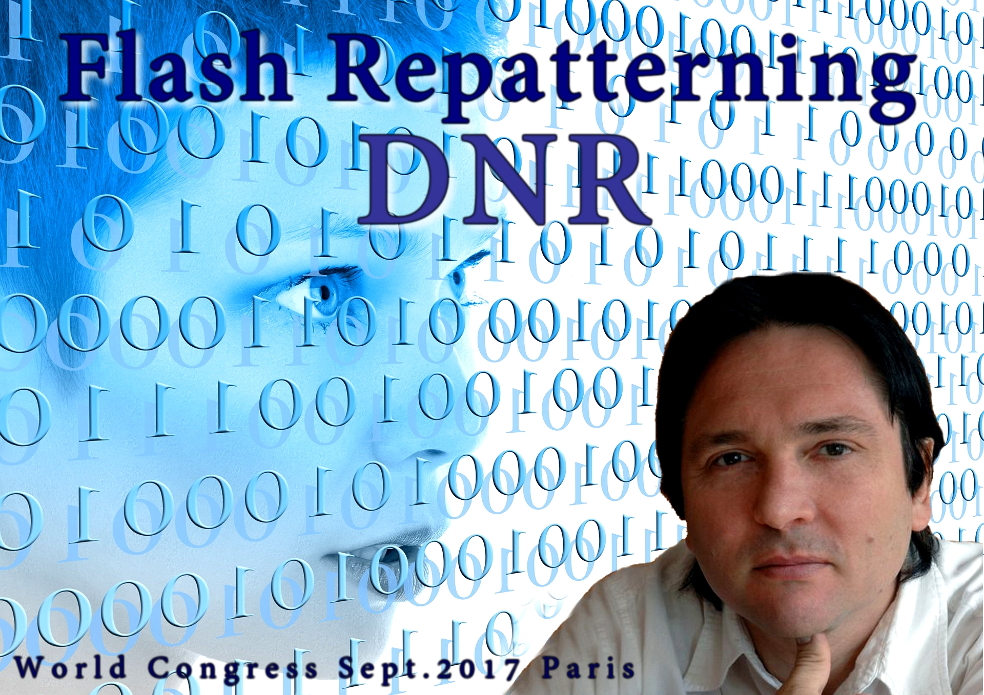 DNR – 'Flash Repatterning' Technique